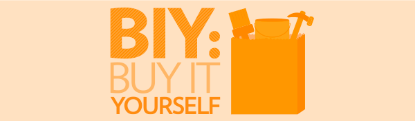 BIY means Buy It Yourself remodeling