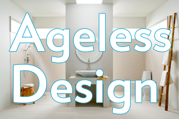 Ageless Design is the winning term