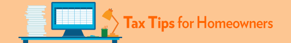 Tax Tips for Homeowners banner